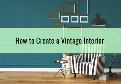 How to Create a Vintage Interior